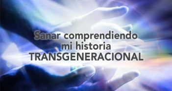 sanar-comprendiendo-mi-historia-transgeneracional